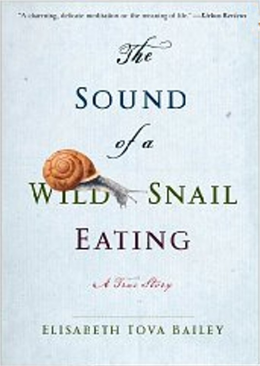 Kindle Book Deal of the Day: Nature Memoir The Sound of a Wild Snail Eating is $1.99, 76% Off, Today Only