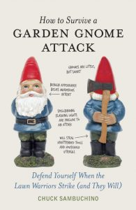 Find ways help your felines preserve their nine lives and how to prevent garden gnome attacks in these wacky and irresistibly weird eBooks