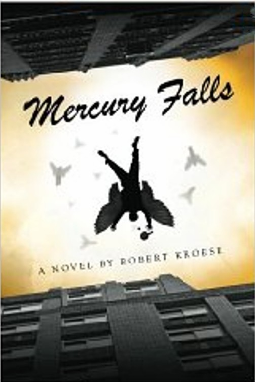 Editor's Picks – Mercury Falls by Robert Kroese