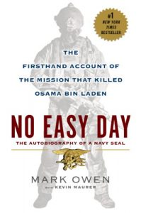 Overnight Flash! A brand new BEST PRICE EVER on The Firsthand Account of the Mission That Killed Osama Bin Laden: NO EASY DAY by Mark Owen